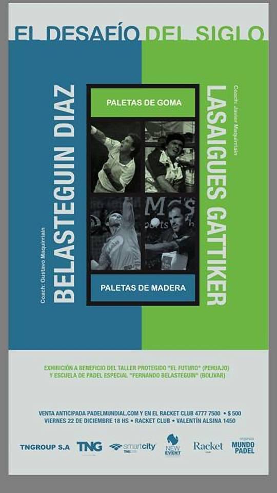 Desafio del siglo Lasaigues-Gattiker se medirán a Juan Martín Diaz-Belasteguín.